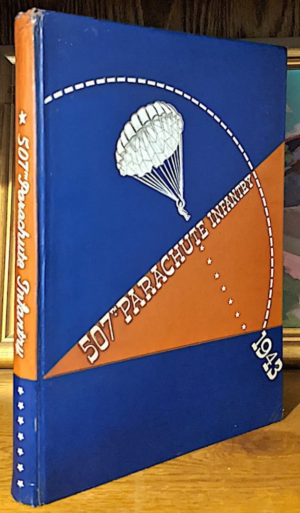 507th Parachute Infantry 1943 [ Year Book ]. Major General Eldridge G. Chapman Commanding General Airborne Command.