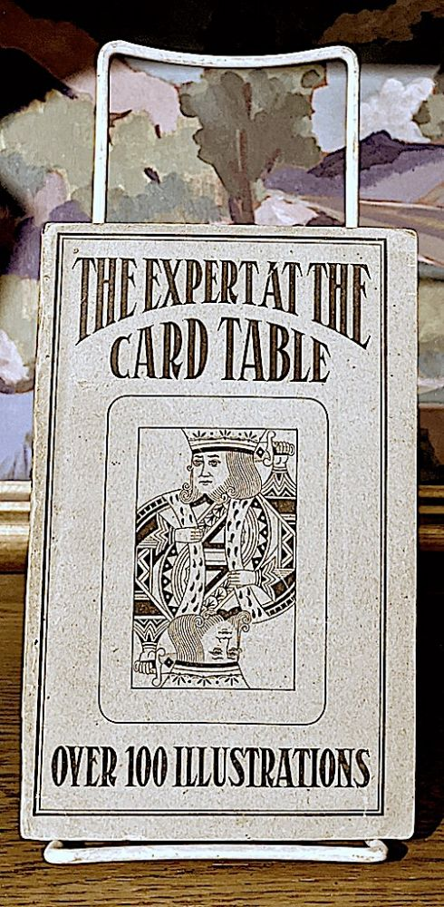 Artifice Ruse and Subterfuge at the Card Table. A Treatise on the Science and Art of Manipulating Cards; Embracing the Whole Calendar of Sleights that are Employed by the Gambler and Conjuror Describing with Detail and Illustration Every Known Expedient, Manoeuvre and Stratagem of the Expert Card Handler, with Over 100 Illustrations from Life by M. D. Smith. S. W. Erdnase.