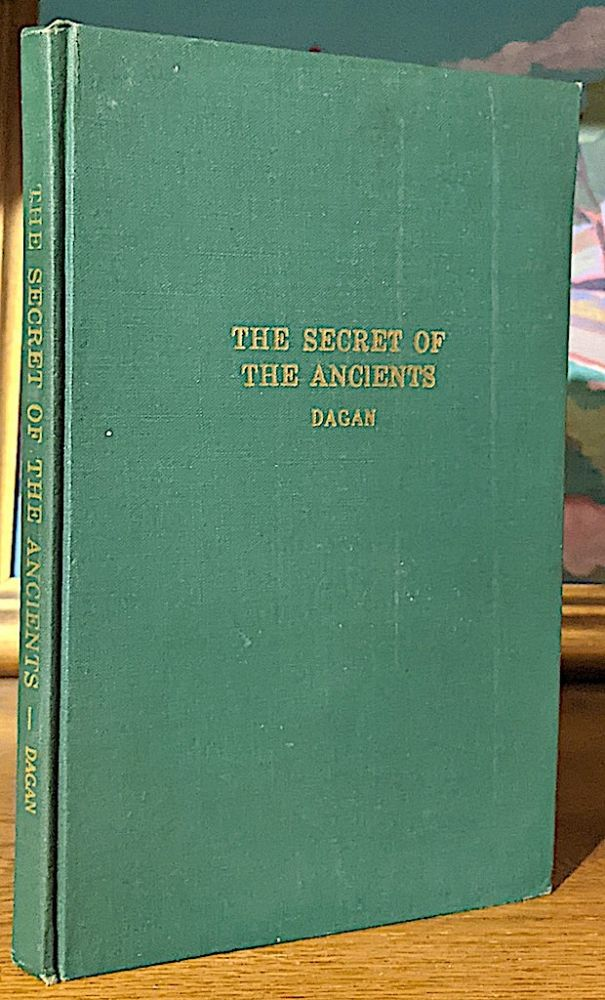 Secrets of the Ancients. Mysteries Concealed by Moses. Roger Dagan.