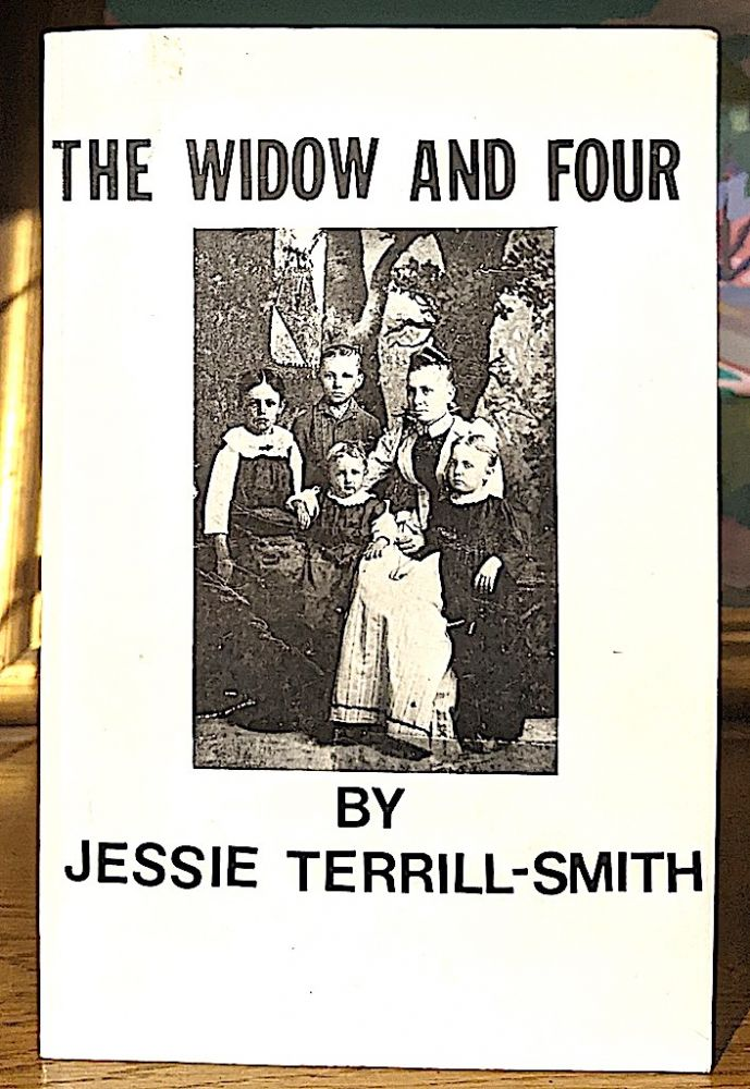 The Widow and Four. Jessie Terrill-Smith.