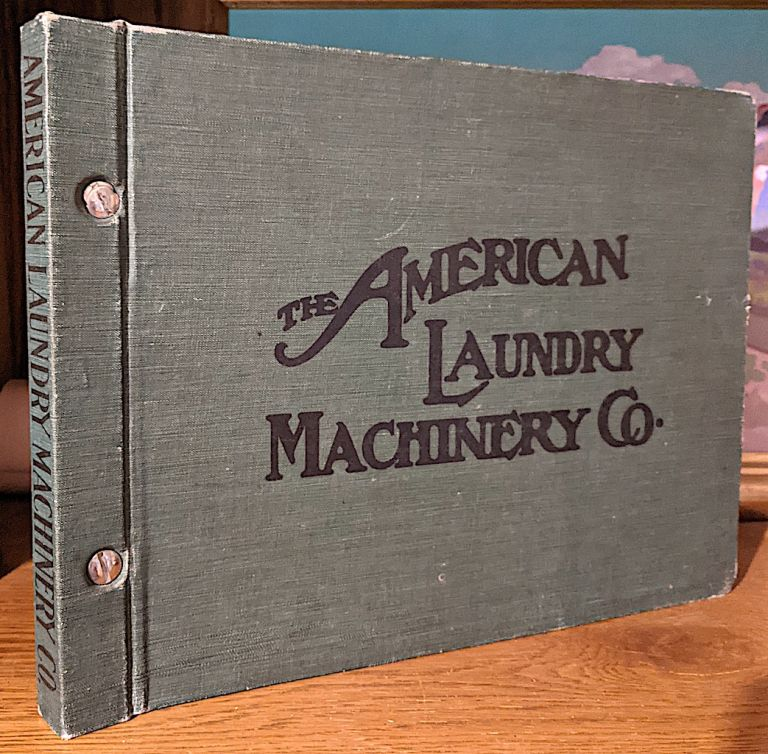 Catalog A. section 1-6. American Laundry Machinery Company.