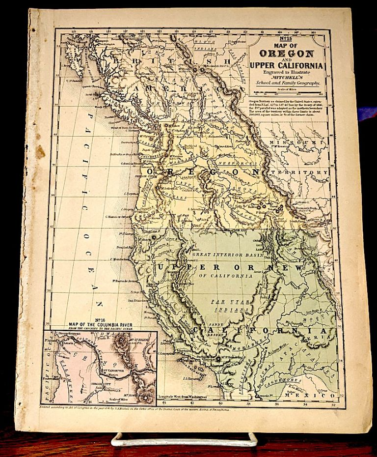 Map of Oregon and Upper California. Samuel Augustus Mitchell, Map Maker.