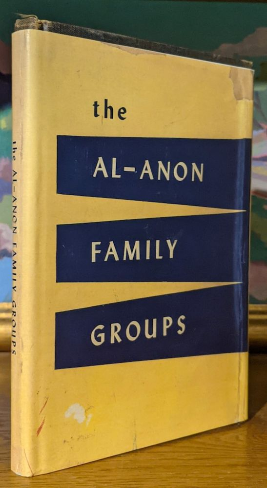 The Al-Anon Family Groups. A Guide for the Families of Problem Drinkers