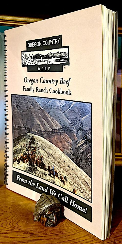 Oregon Country Beef Family Ranch Cookbook. Oregon Country Beef.