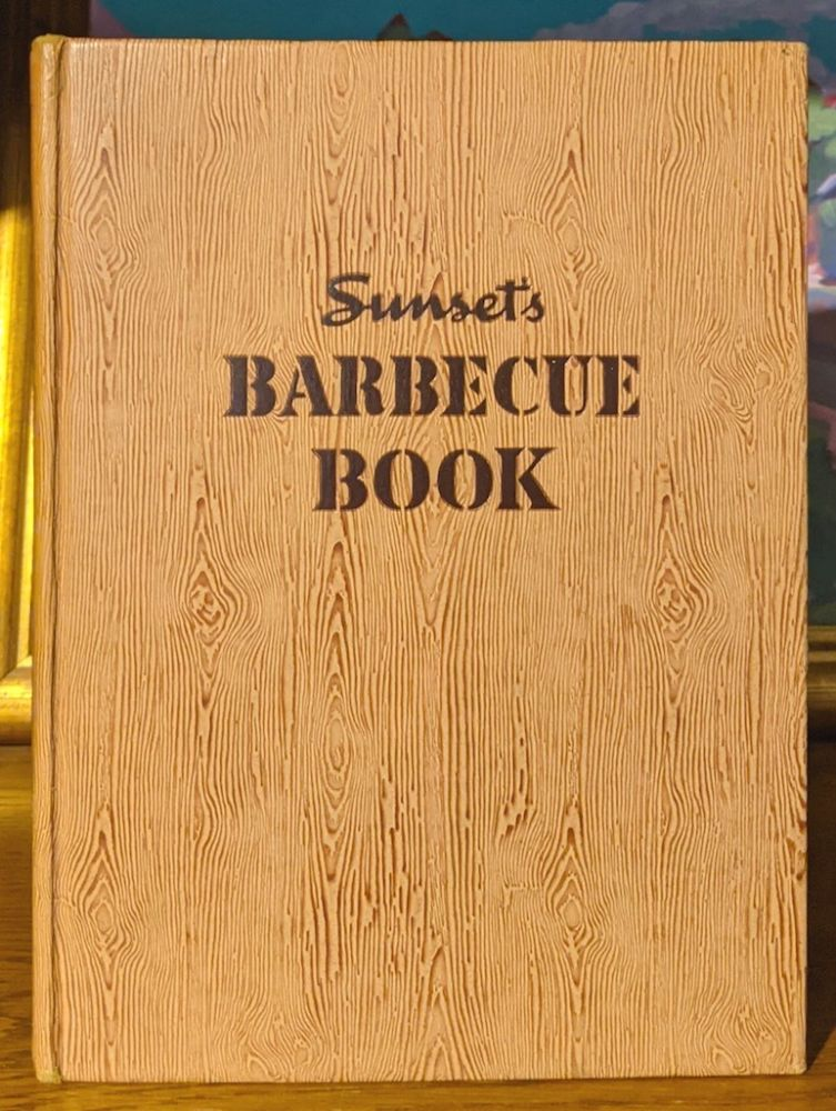 Sunset's Barbecue Book. George A. Sanderon, Virginia Rich.