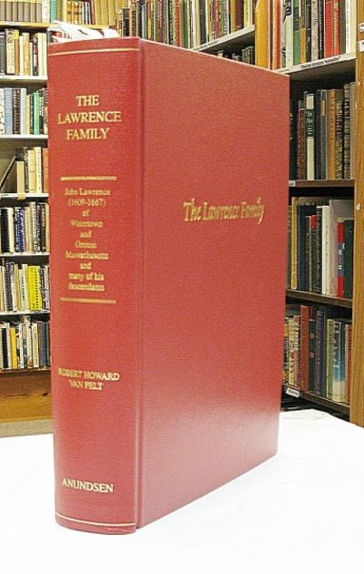 A Genealogy of John Lawrence (1609-1677) of Watertown and Groton, Massachusetts, and Many of His Descendants Through His Great-Great Grandson, Zachariah Lawrence III (1747-1810+), of Hollis, New Hampshire, and Northport, Maine. Being More Particularly a Record of Zachariah III and His Three Sons and Their Descendants, The Three Sons Being: Daniel (1772-1852), Zachariah IV (1789-1868, and Jonathan Powers (1795-1853), Who Removed From Northport, maine, to Morgan County, Ohio, During 1816-18, and Died there, Except for Zachriah IV, Who in 1855 Removed to Adams County, Iowa. Robert Howard Van Pelt.