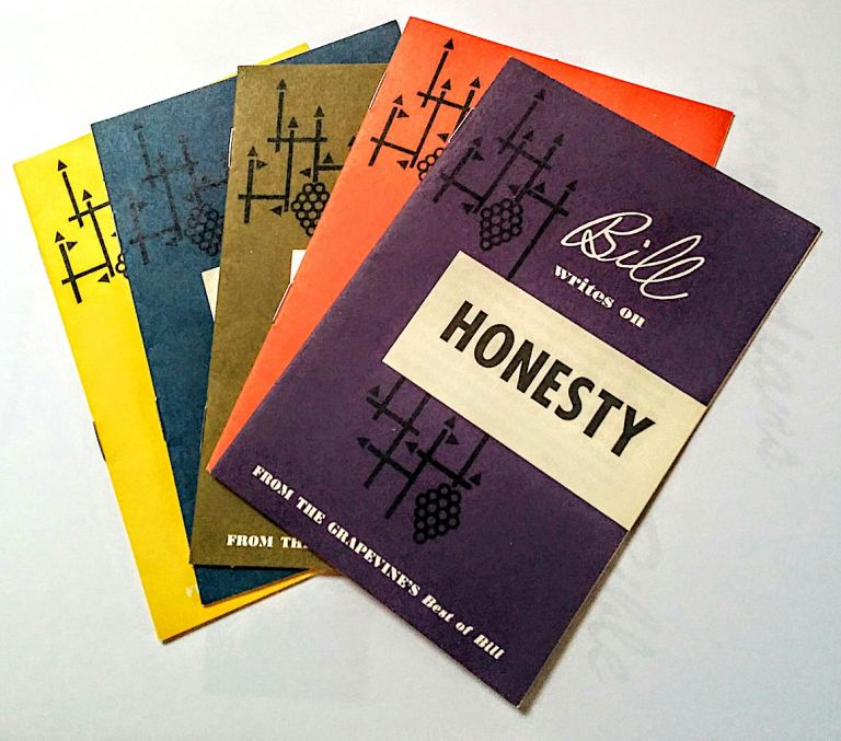 Bill Writes on Faith, Fear, Honesty, Humility and Love [ Five different small pamphlets hosed in their original paper pocket ]. Alcoholics Anonymous, From the Grapevine's Best of Bill.