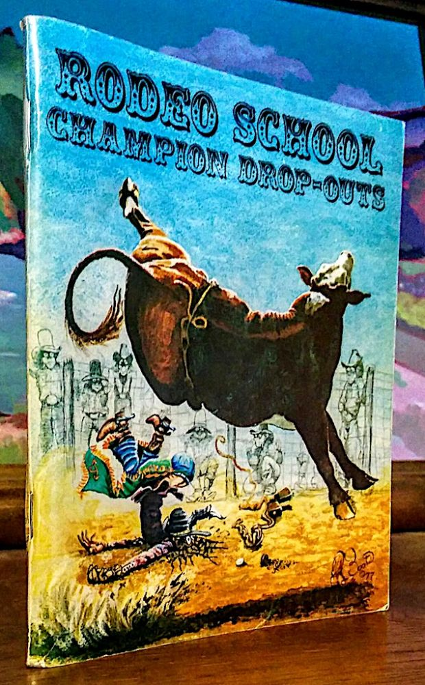 Rodeo School Champion Drop-Outs. Boots, Roy Reynolds.