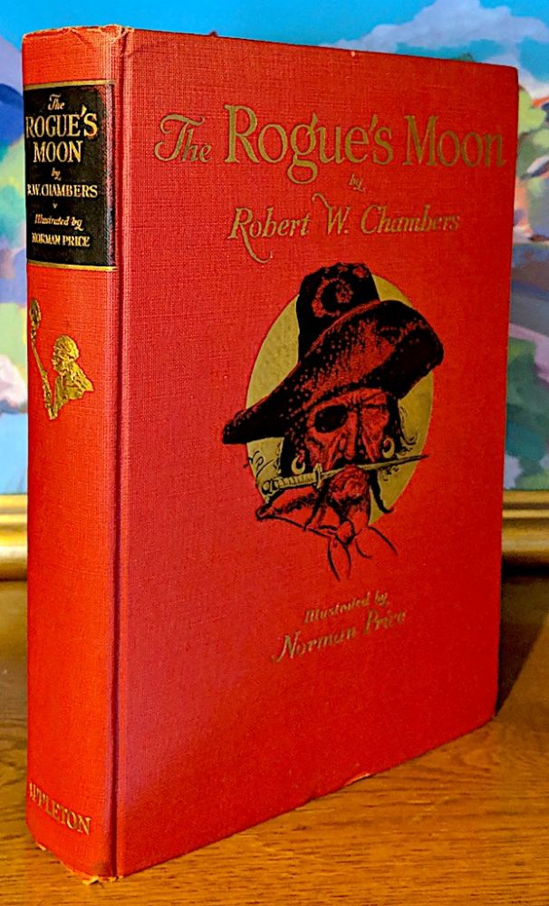 Rogues Moon. Robert W. Chambers, Norman Price.