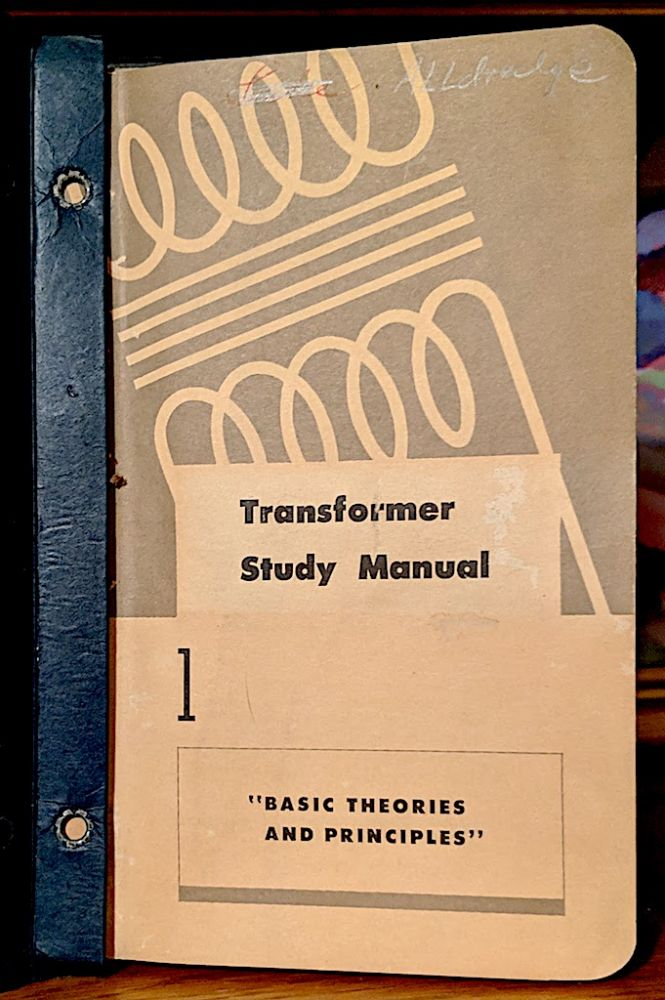 Transformer Study Manual Part 1-6. Westinghouse Electric Corporation.