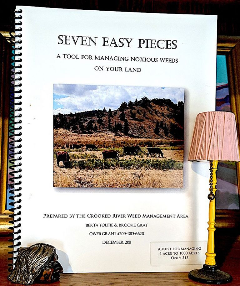 Seven Easy Pieces. A Tool For Management Noxious Weeds on Your Land. Berta Youtie, Brooke Gray.