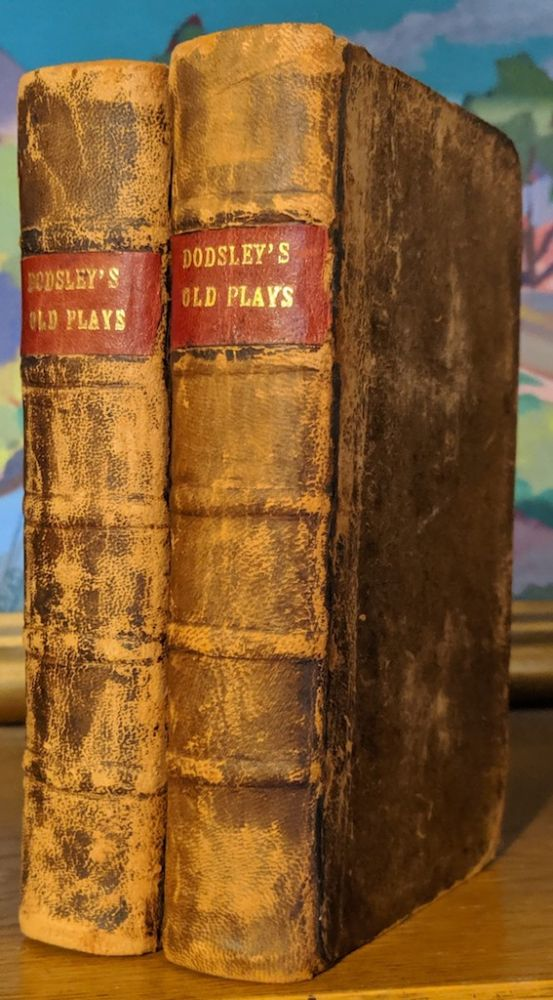A Select Collection of Old Plays. Two Volume (Vol. 1 & 2). R. Dodsley.