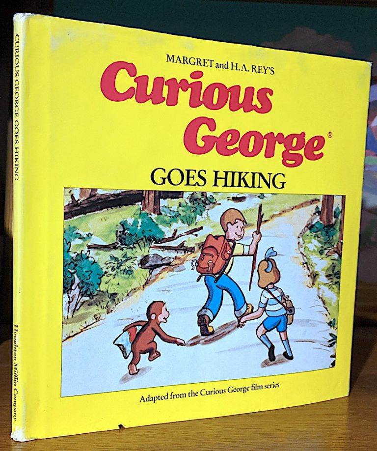 Curious George Goes Hiking. Margret Rey, H. A. Rey.