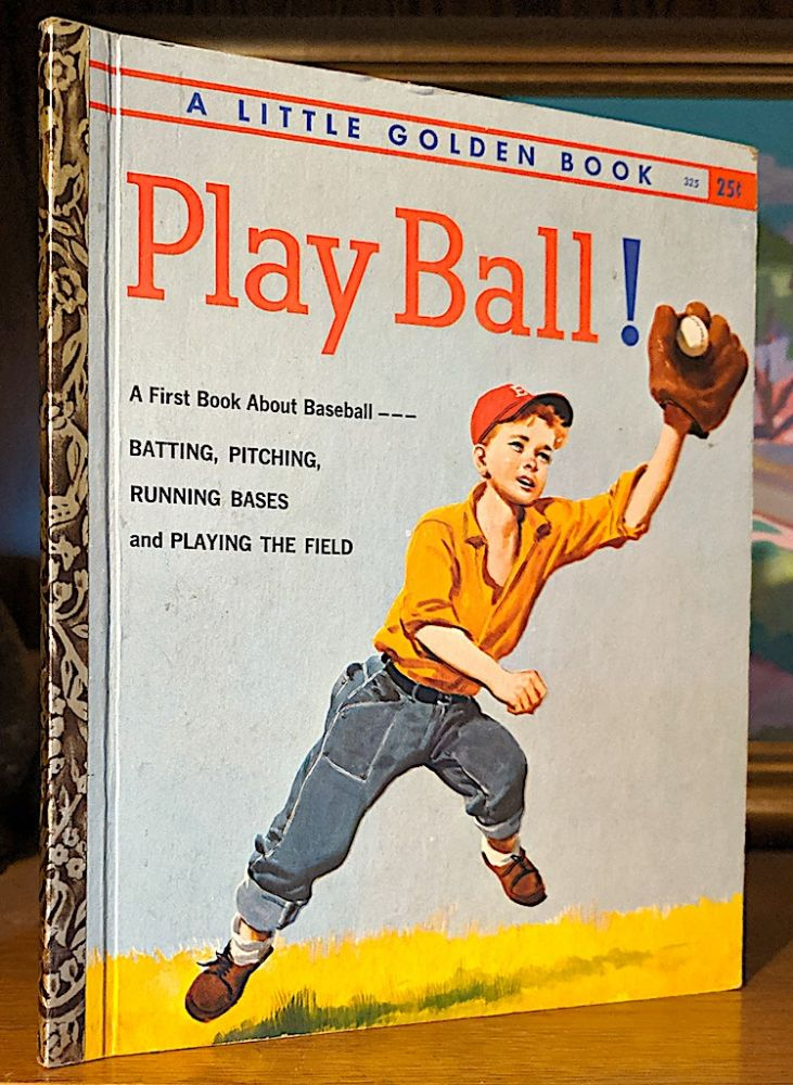 Play Ball. A First Book About Baseball. Charles Spain Verral.