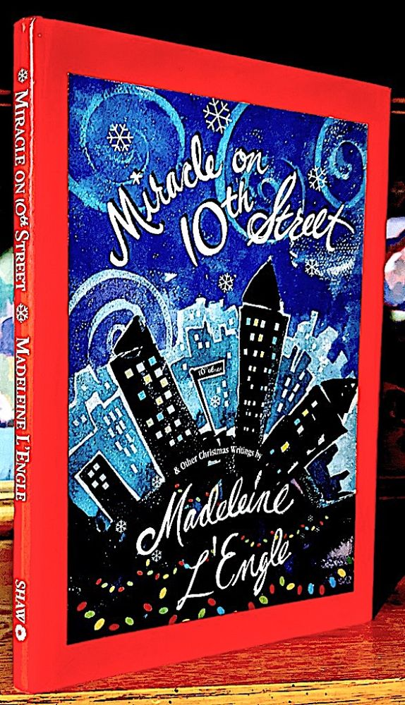 Miracle on 10th Street. Madeleine L'Engle.