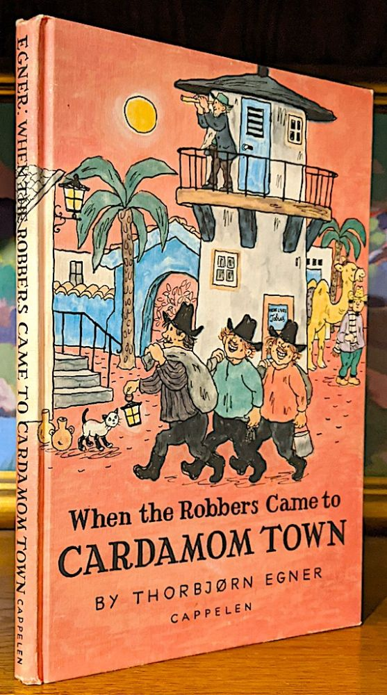 When the Robbers Came to Cardamom Town. Translated From the Norwegian by Anthony Barnet. -- Plus a copy of the Same: Folk Og Røvere I Kardemomme (Norwegian Edition, 1999). Thorbjorn Egner.