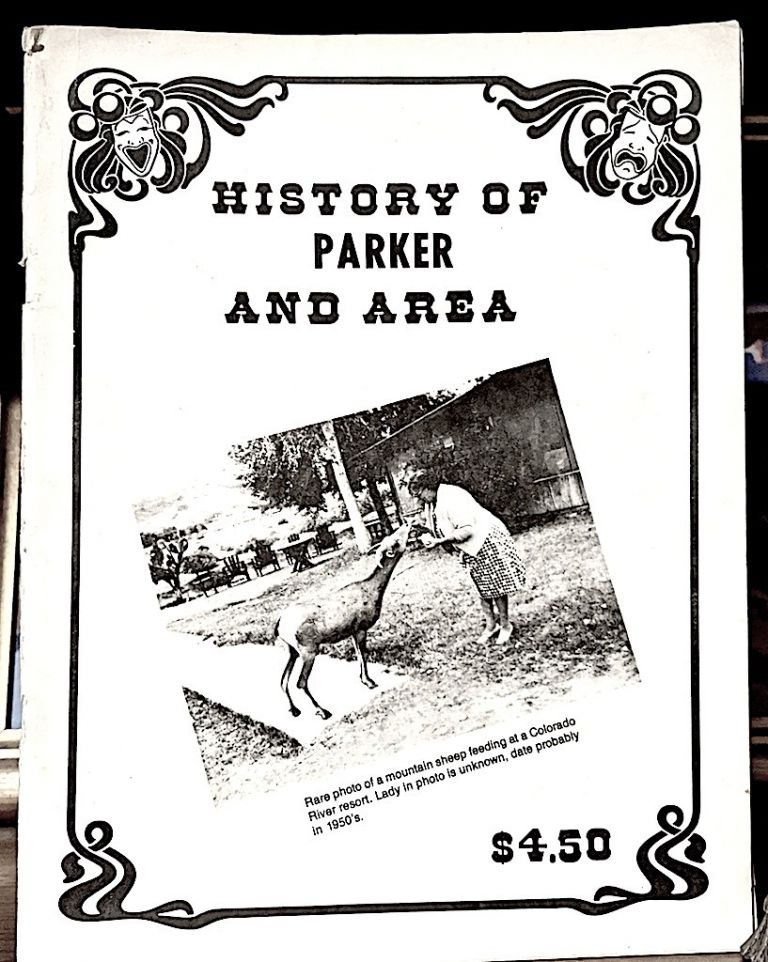 Historic Legends of Parker Arizona. Fred S. Cook.