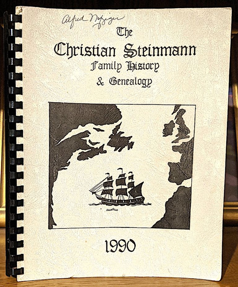 The Family History and Genealogy of Christian Steinman(n) and Veronica Eyer. -- Cover Title: The Christian Steinmann Family History & Genealogy. Lorraine Roth, Christian Steinma Family Book Committee, n.