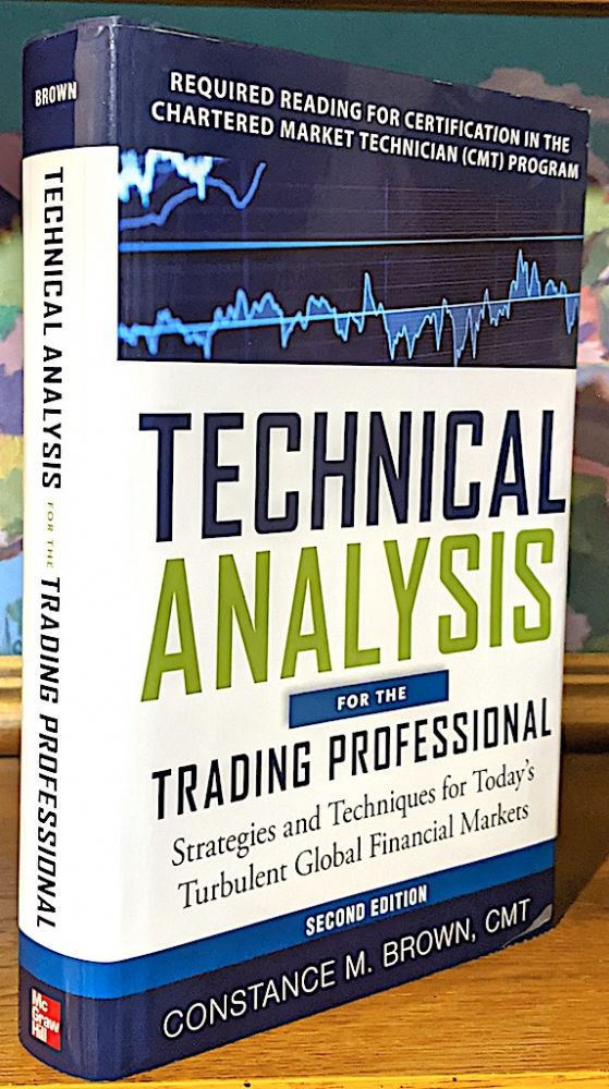 Technical Analysis for the Trading Professional. Constance M. Brown.
