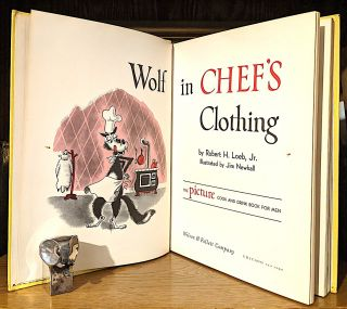 Wolf in Chef's Clothing. -- The Picture Cook and Drink Book For Men