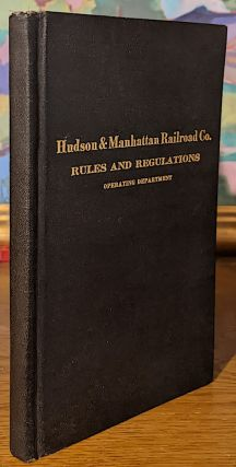 Rules and Regulations for the Government of Employees of the Operating Department of the Hudson & Manhattan Railroad Company. Effective October 1st, 1923.