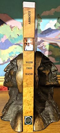 With This Hand. Arthur H. Abrott