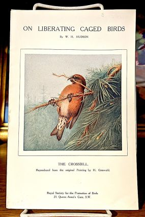 A Thrush That Never Lived [1911] - On Liberating Caged Birds [1914] - A Tired Traveler [1921]. Three separate volumes