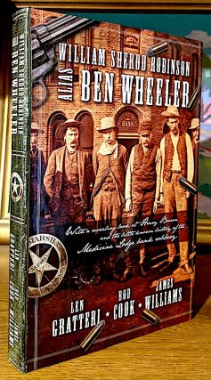 William Sherod Robinson Alia Ben Wheeler. With a revealing Look at Henry Brown and the little...