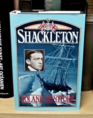 Shackleton. Roland Huntford.