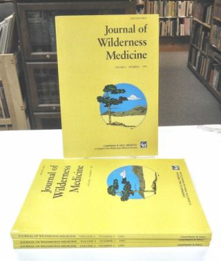Journal of Wilderness Medicine (Volume 2, Numbers 1-4, 1991). Paul S. Auerbach, Oswald Oesz
