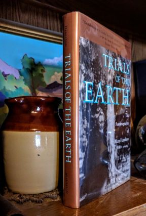 Trials of the Earth. The Autobiography of Mary Hamilton. Helen Dick Davis