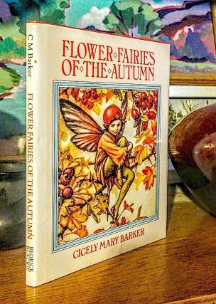 Flower Fairies of the Autumn. With the nuts and berries they bring. -- Poems and Pictures by Cicely Mary Barker. Cicely Mary Barker.