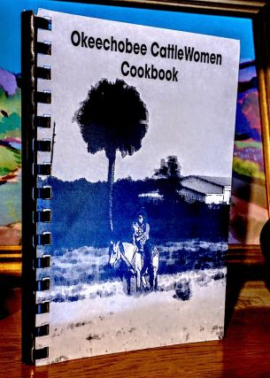 Okeechobee CattleWomen Cookbook. Okeechobee CattleWomen Association
