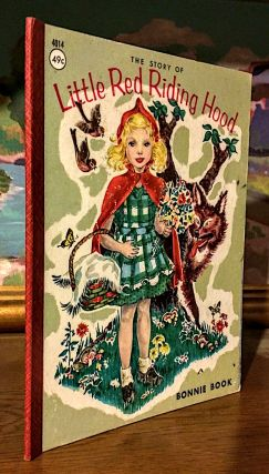 Little Red Riding hood. A Bonnie Book. Illustrated by Primrose