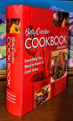 Betty Crockers Cookbook. Everything You Need to Know to Cook Today. -- New Edition