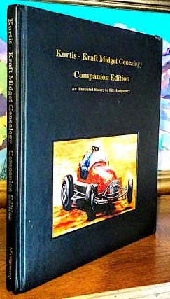 Kurtis - Kraft Midget Genealogy Companion Edition. An Illustrated history by Bill Montgomery