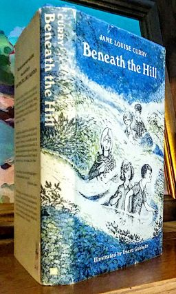 Beneath the Hill. Illustrated by Imero Gobbato. Jane Louis Curry