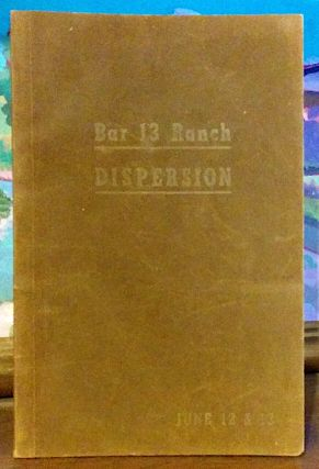 Bar 13 Ranch Dispersion. -- 300 Registered Herefords. Selling in complete dispersion of all Bar...