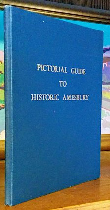 Pictorial Guide to Historic Amesbury. History Committee of the Town of Amesbury
