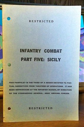 Infantry Combat. Part Five: Sicily