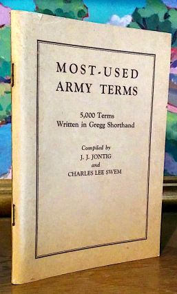 Most - Used Army Terms. 5,000 Terms Written in Gregg Shorthand. Shorthand plates written by...