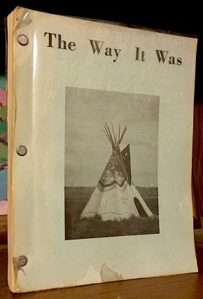The Way it Was. Lawrence D. Fairbairn.