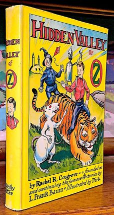Hidden Valley of Oz. Founded on and continuing the famous Oz stories by L. Frank Baum. Rachel R....