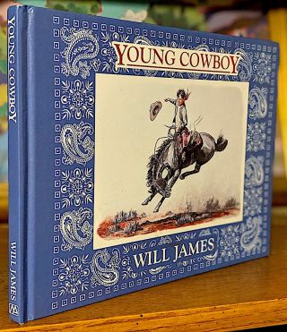 Young Cowboy. Will James, Tumbleweed Series