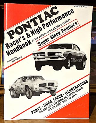 Pontiac Racer's & High Performance Handbook. By the Builders of the Nation's Fastest Super Stock...