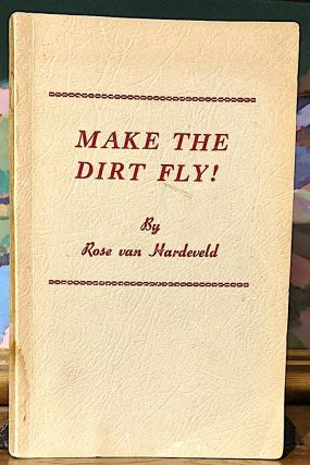 Make the Dirt Fly!
