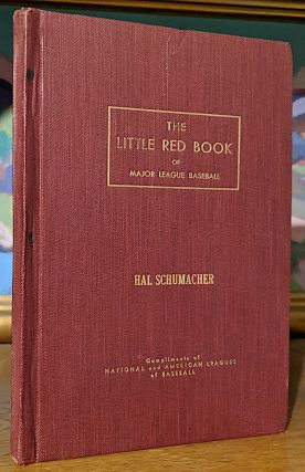 The Little Red Book of Baseball. A Complete record book of all important records made in major...