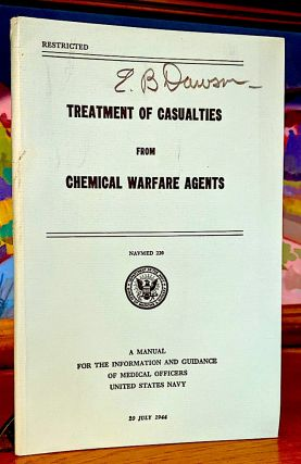 Treatment of Casualties from Chemical Warfare Agents. NAVMED 220