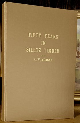 Fifty Years in Siletz Timber. A. W. Morgan