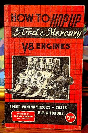 How to Hop Up Ford & Mercury V8 Engines. Roger Huntington